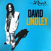El Rayo-X by David Lindley