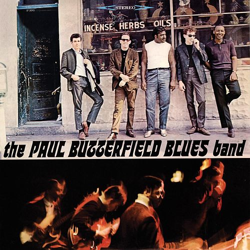 The Paul Butterfield Blues Band by Paul Butterfield