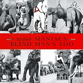 Play & Download Blind Man's Zoo by 10,000 Maniacs | Napster