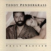 Truly Blessed by Teddy Pendergrass