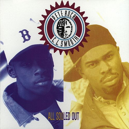 All Souled Out by Pete Rock and C.L. Smooth