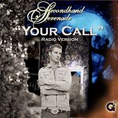 Play & Download Your Call by Secondhand Serenade | Napster