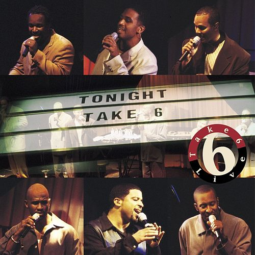 Play & Download Live by Take 6 | Napster