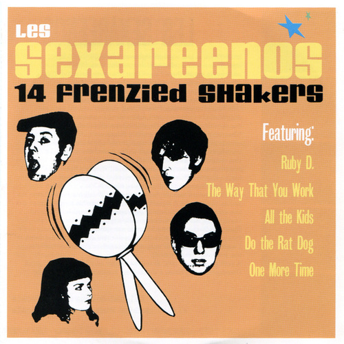 Play & Download 14 Frenzied Shakers by Les Sexareenos | Napster