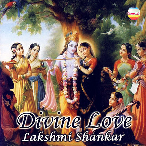 Play & Download Divine Love by Lakshmi Shankar | Napster