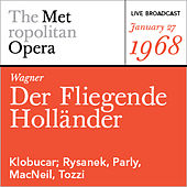 Play & Download Wagner: Der Fliegende Holländer (January 27, 1968) by Various Artists | Napster