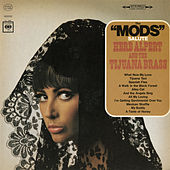 Play & Download The Mods Salute Herb Alpert And The Tijuana Brass by The Modernaires | Napster