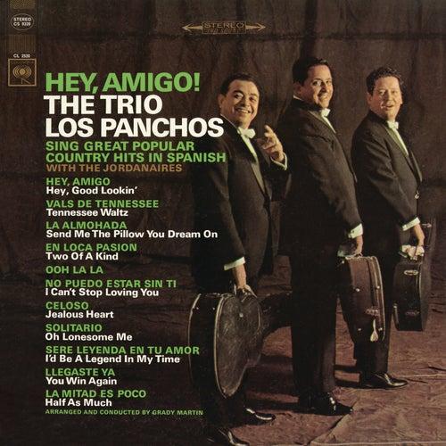 Hey, Amigo! by Trío Los Panchos