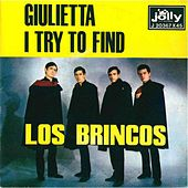 Play & Download Giuletta - I Try To Find by Los Brincos | Napster
