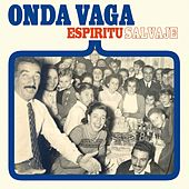 Play & Download Espíritu Salvaje by Onda vaga | Napster