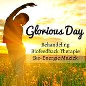 Play & Download Glorious Day - Behandeling Biofeedback Therapie Bio-Energie Muziek voor Spa Spirituele Genezing Concentratie Verbeteren en Meditatietechnieken by Native American Flute | Napster