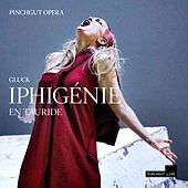 Play & Download Gluck: Iphigénie en Tauride, Wq. 46 (Live) by Various Artists | Napster