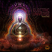 Play & Download Mantra by Electric Universe | Napster