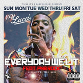 Play & Download Everyday We Lit (feat. PnB Rock) by YFN Lucci | Napster
