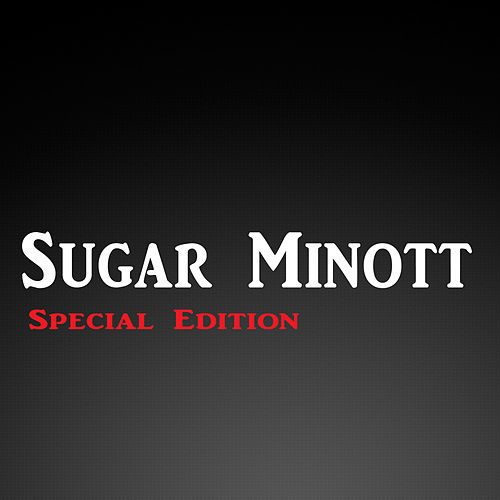 Play & Download Sugar Minott Special Edition by Sugar Minott | Napster