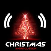 Play & Download Christmas Manipulation by Various Artists | Napster
