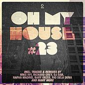 Oh My House #23 by Various Artists