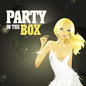 Play & Download Party in the Box 2017 by Various Artists | Napster