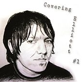 Play & Download Covering Elliott #1 by Various Artists | Napster