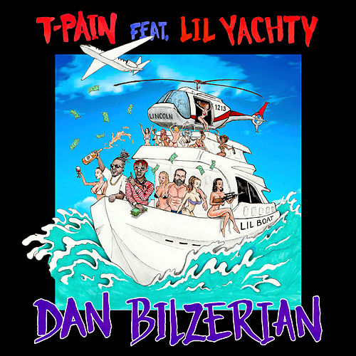 Play & Download Dan Bilzerian by T-Pain | Napster
