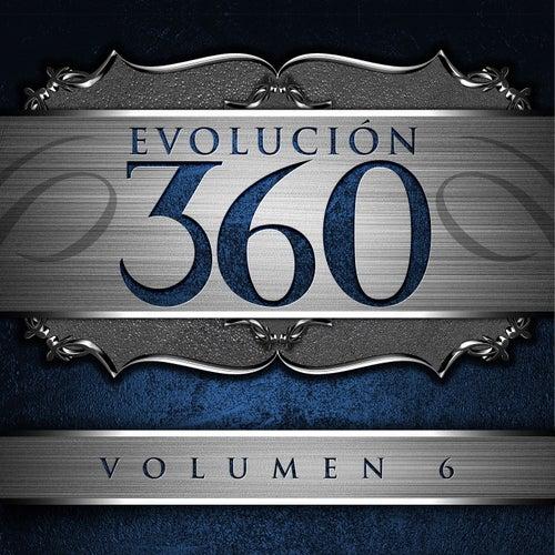 Evolución 360, Vol. 6 by Various Artists