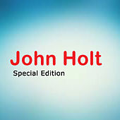 John Holt Special Edition by John Holt
