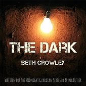 The Dark by Beth Crowley