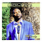 Play & Download Moodz by Bomani | Napster