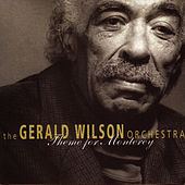Play & Download Theme For Monterey by Gerald Wilson | Napster