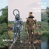 64 Bits & Malachite (Remixes) by Baloji