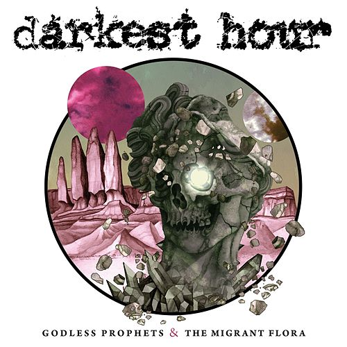 Play & Download Godless Prophets and the Migrant Flora by Darkest Hour | Napster