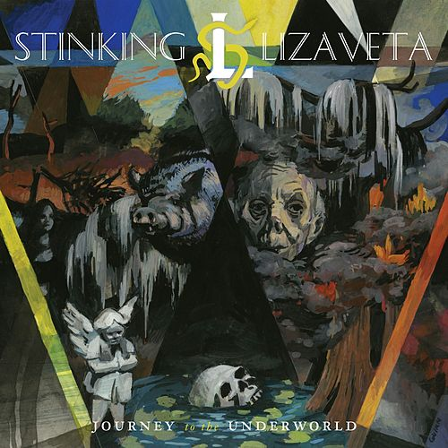 Play & Download Journey to the Underworld by Stinking Lizaveta | Napster
