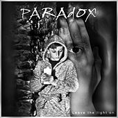 Leave the Light On by Paradox