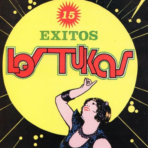 15 Exitos by Los Tukas