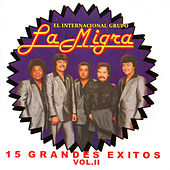 15 Grandes Exitos, Vol. 2 by La Migra