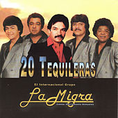 Play & Download 20 Tequileras by La Migra | Napster