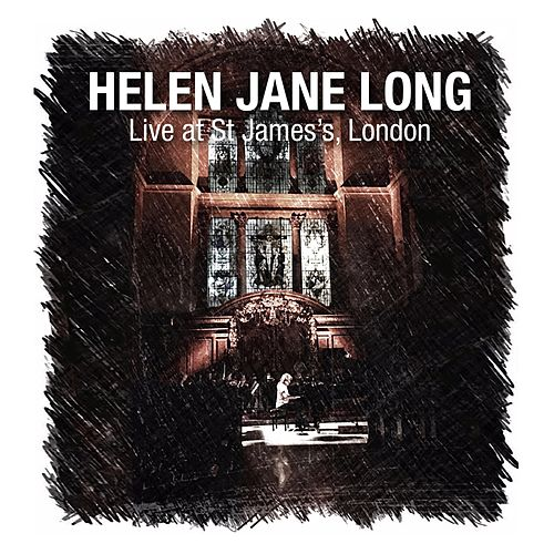 Play & Download Live at St James's, London by Helen Jane Long | Napster