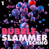 Play & Download Bubble Slammers Techno, Vol. 1 - Minimal Techno by Various Artists   Napster