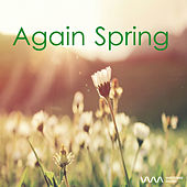 Again Spring by Various Artists