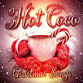 Play & Download Hot Coco Christmas Songs by Various Artists | Napster