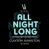 Play & Download All Night Long (Beegy Remix) [Zouk Version] - Single by Clayton Hamilton | Napster