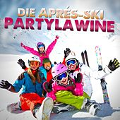 Play & Download Die Après-Ski Partylawine by Various Artists | Napster