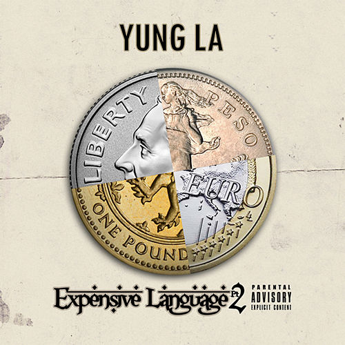 Expensive Language, Pt. 2 von Yung LA