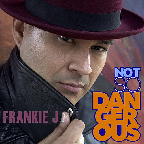 Play & Download Not so Dangerous by Frankie J | Napster