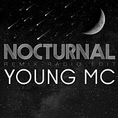 Play & Download Nocturnal (feat. Will Wheaton) [Remix] [Radio Edit] by Young M.C. | Napster