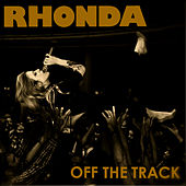 Play & Download Off the Track by Rhonda | Napster