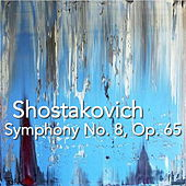 Shostakovich Symphony No. 8, Op. 65 by The St Petra Russian Symphony Orchestra