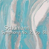 Play & Download Schumann Symphony No. 2, Op. 61 by The St Petra Russian Symphony Orchestra | Napster