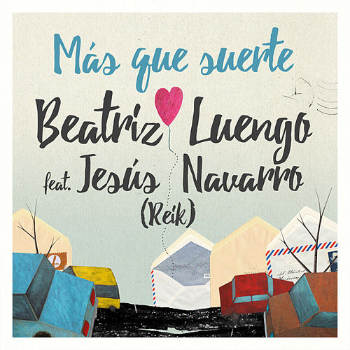 Play & Download Más Que Suerte by Beatriz Luengo | Napster