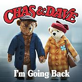Play & Download I'm Going Back by Chas & Dave | Napster